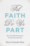 Artwork for Show 981 'Til Faith Do Us Part: The Rise of Interfaith Marriage and the Future of American Religion, Family, and Society by Naomi Schaefer Riley