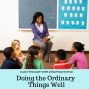 Artwork for Doing the ordinary things well