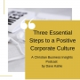 Artwork for Three Essential Steps to a Positive Corporate Culture