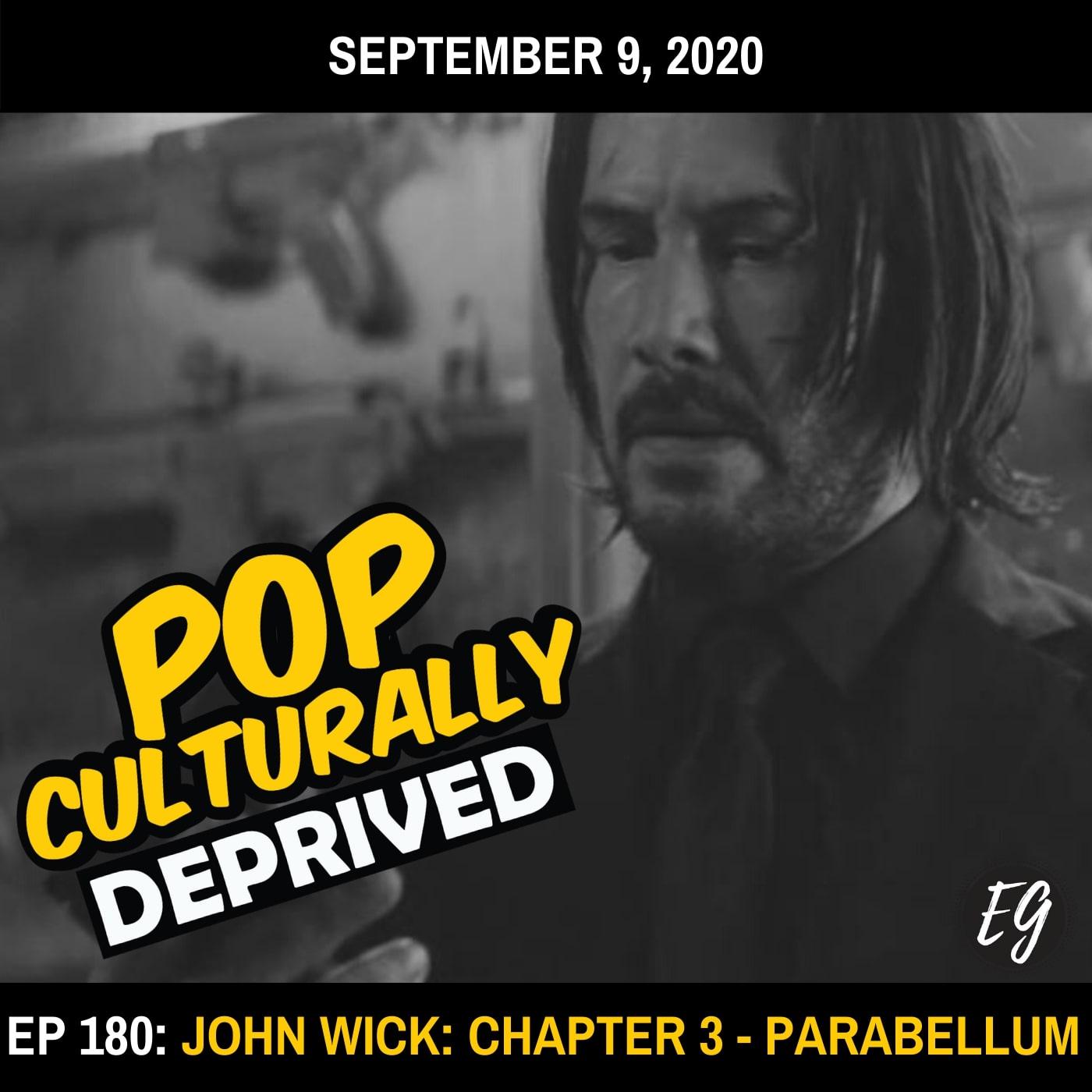 Episode 180: John Wick 3: Chapter 3 - Parabellum