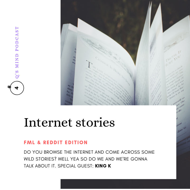 Episode 4: Stories from the Internet