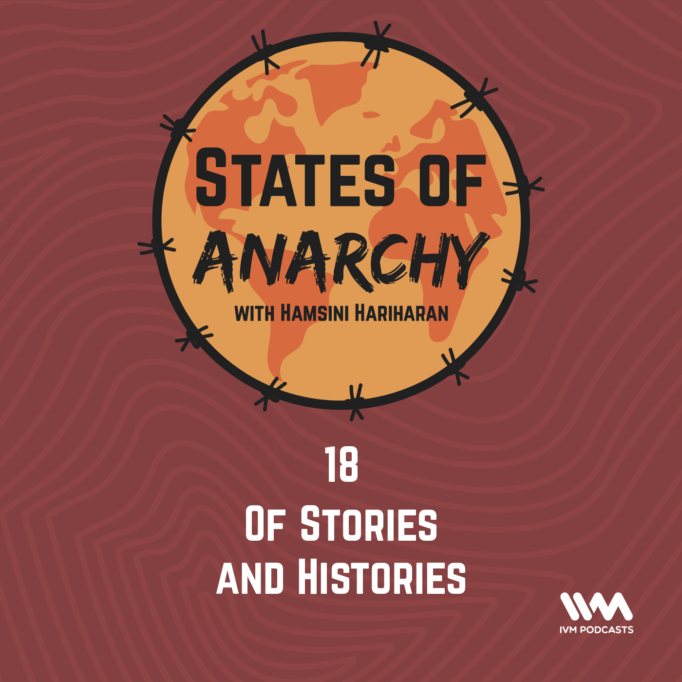 Ep. 18: Of Stories and Histories