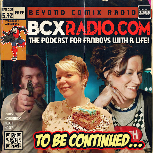 BCXradio 5.72 - To Be Continued...