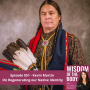 Artwork for 051. Kevin Martin on Regenerating our Native Identity