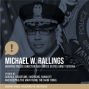 Artwork for 3. Michael W. Rallings | Service, Discipline, Emotions, Humility, and Keeping the Main Thing the Main Thing