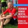 Artwork for Project Kona 10X: Ironman Hawaii Mental Focus