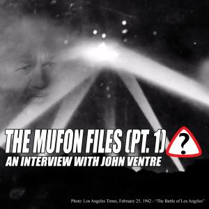 The MUFON Files: Part 1
