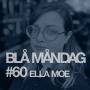 Artwork for #60 Ella Moe
