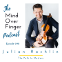 Artwork for 048 Julian Rachlin: The Path to Mastery