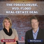 Artwork for The Foreclosure, Hud, Flood Real Estate Deal #22