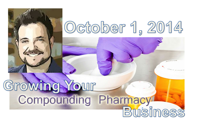 Pharmacy Podcast Episode 175 Growing Your Compounding Pharmacy