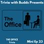 Artwork for Mini Ep 23. The Office Trivia