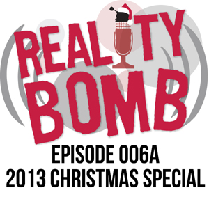 Reality Bomb Episode 006a - Live Christmas Special