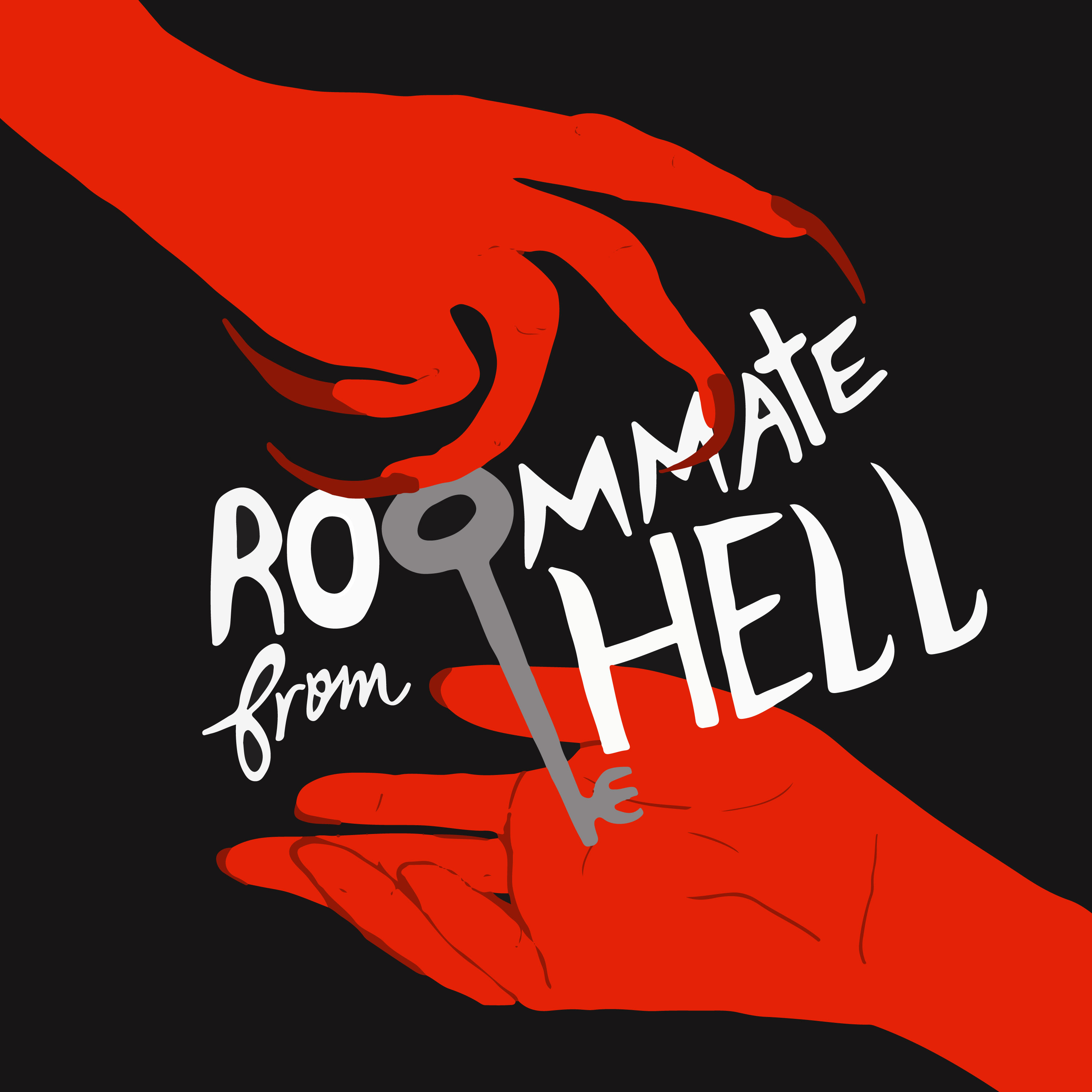 """    Roommate From Hell "" Podcast"