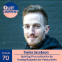 Artwork for Taylor Jacobson: Quitting Procrastination by Trading Busyness for Productivity