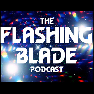 The Flashing Blade Podcast 1-141 Doctor Who Podcast