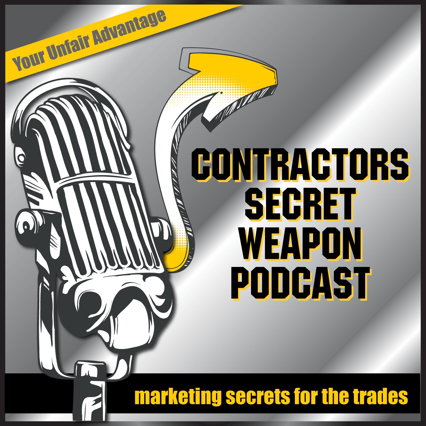 Contractors Secret Weapon Podcast logo