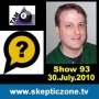 Artwork for The Skeptic Zone #93 - 30.July.2010