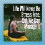 Artwork for Life Will Never Be Stress Free, But We Can Manage It