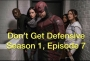 Artwork for Don't Get Defensive S1E7 The Defenders Podcast