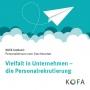 Artwork for KOFA konkret: Vielfalt in Unternehmen – die Personalrekrutierung