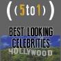 Artwork for 29 - Best Looking Celebrities - 5 to 1