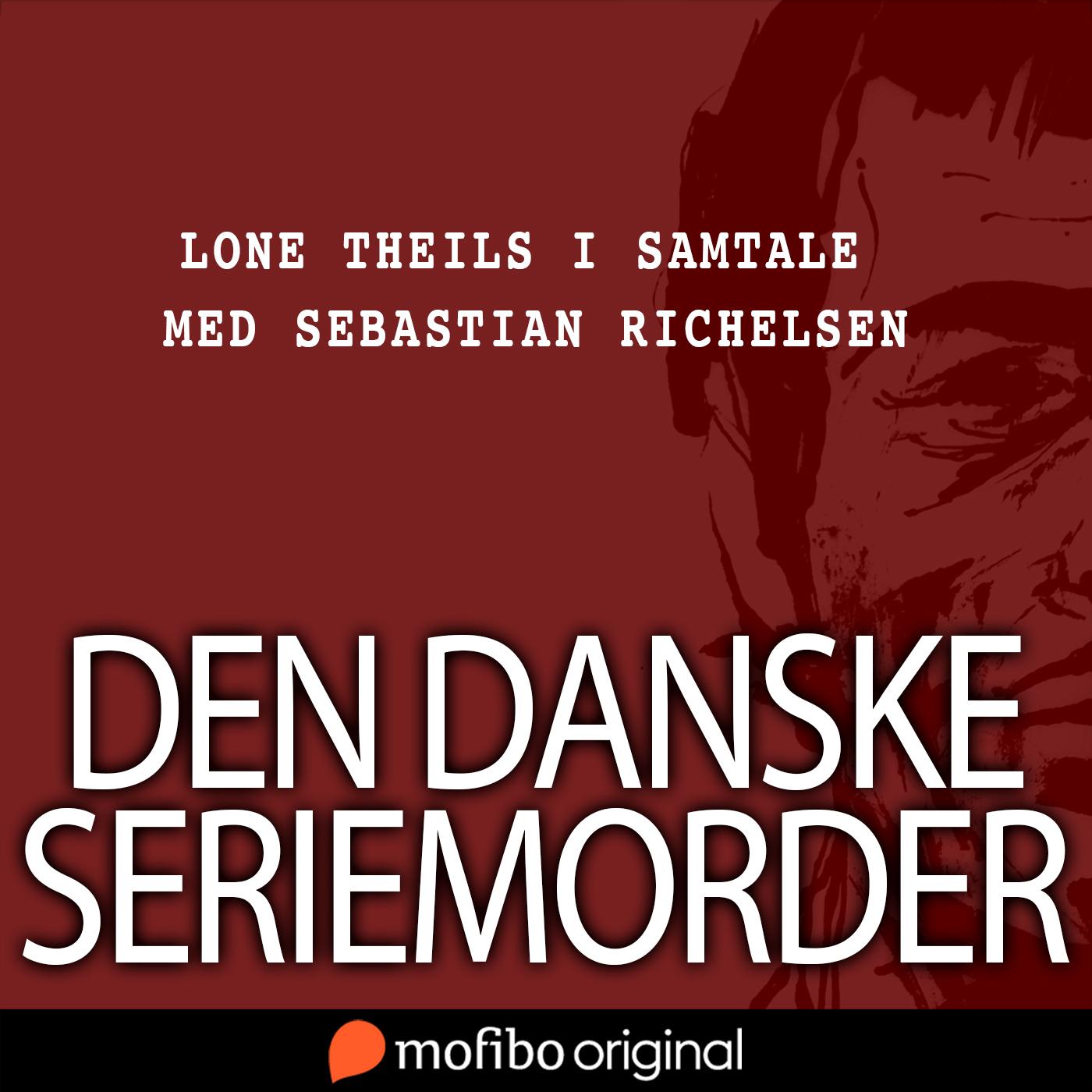 Bag om podcasten 'Den danske seriemorder'