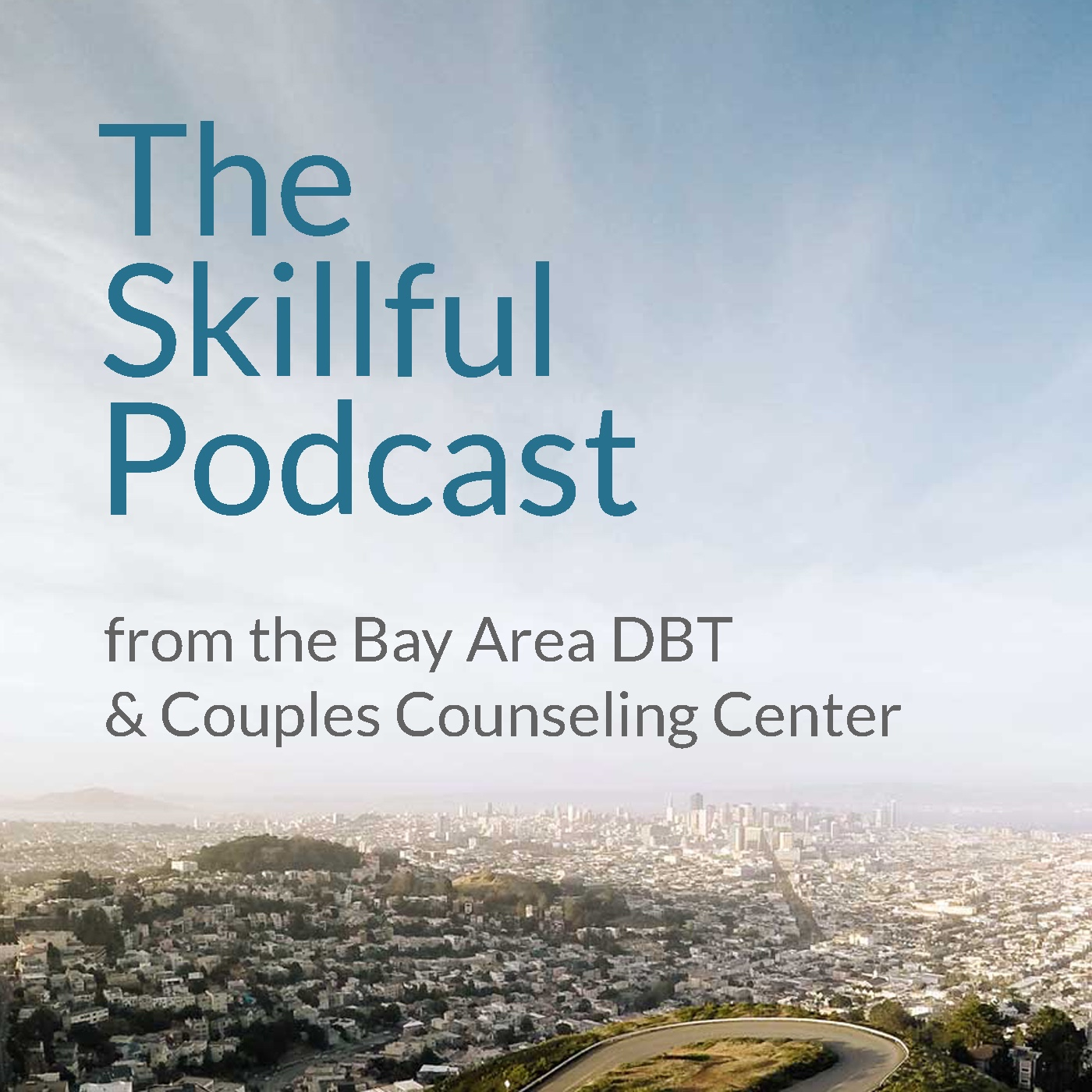 #26: Coping with COVID-19 [Part 3] Being Skillful in Relationships During Quarantine