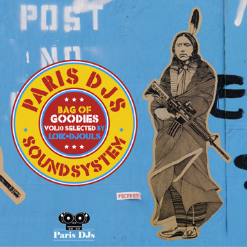 Paris DJs Soundsystem - Bag Of Goodies Vol.10