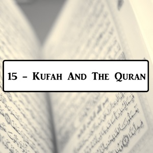 2-15: Uthman and The Quran