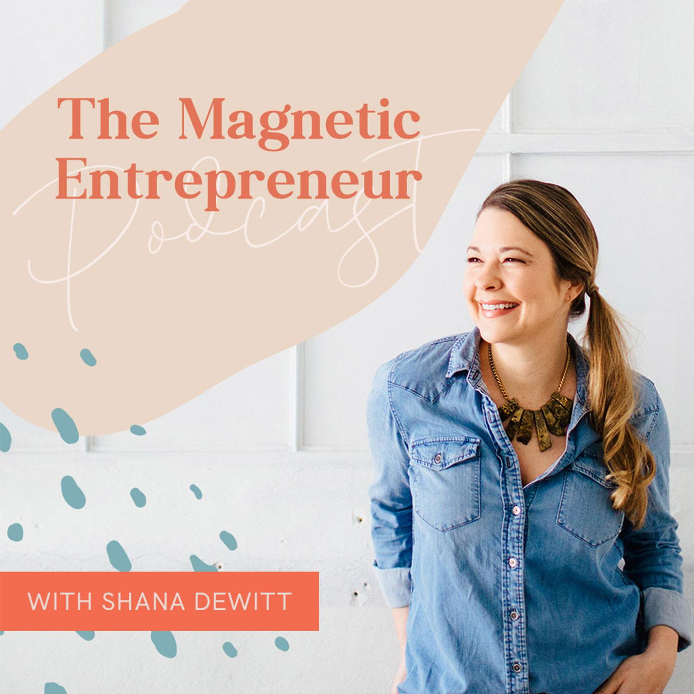 The Magnetic Entrepreneur Podcast show art