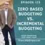 Artwork for Zero Based Budgeting vs. Incremental Budgeting