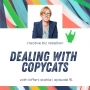 Artwork for Episode 91 - Dealing with Copycats with Kiffanie Stahle Part 2