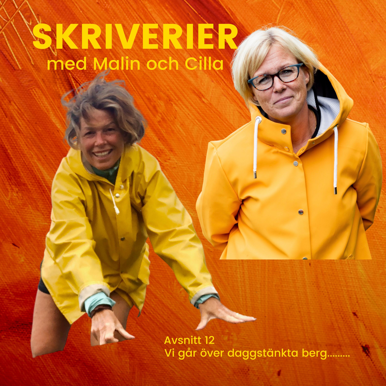 Skriverier med Malin och Cilla