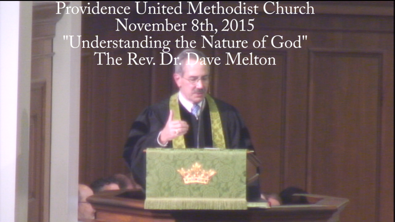 "Traditional Worship Sermon ""Understanding the Nature of God"""