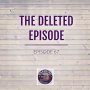 Artwork for The Deleted Episode