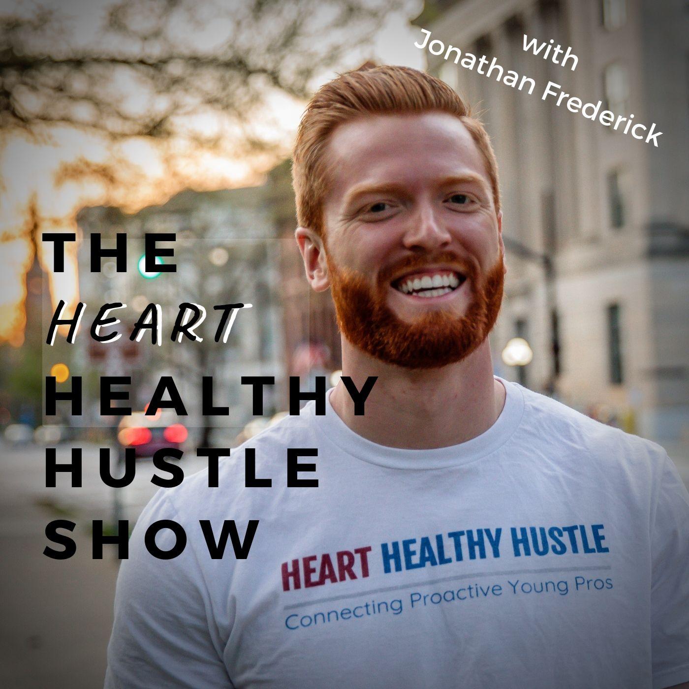 The Heart Healthy Hustle Show show art