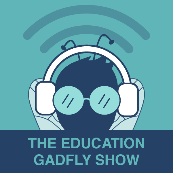 The Education Gadfly Show show art
