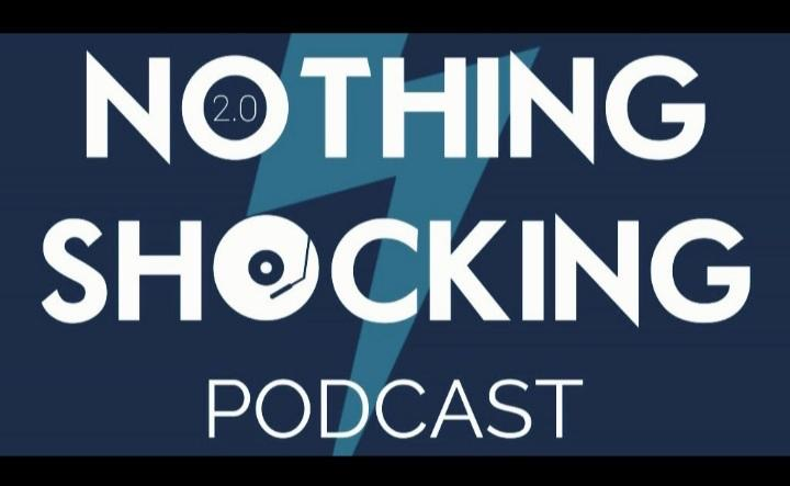 The Nothing Shocking Podcast show art