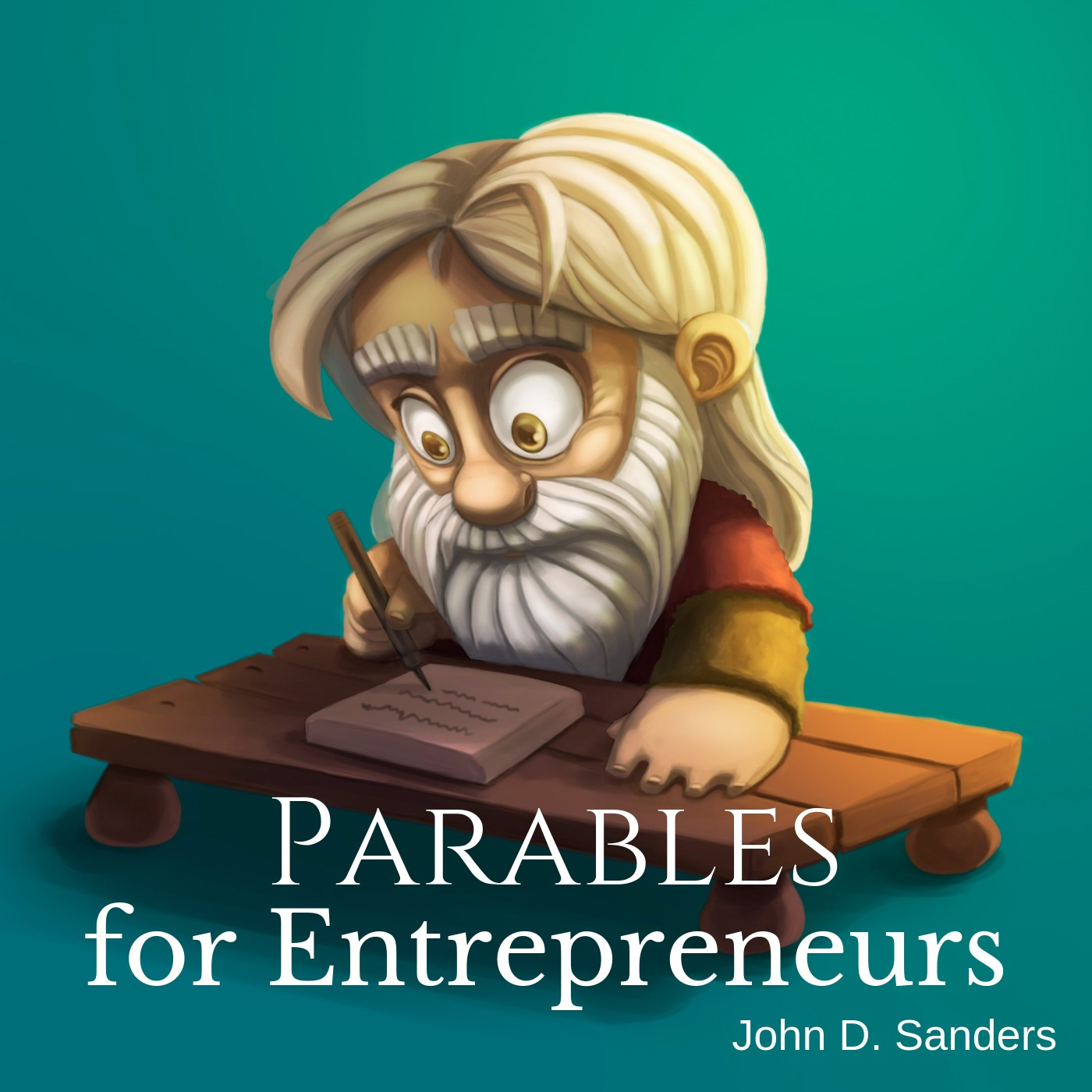 Artwork for Preface and Why I Wrote Parables for Entrepreneurs