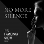 Artwork for No More Silence on The Franciska Show