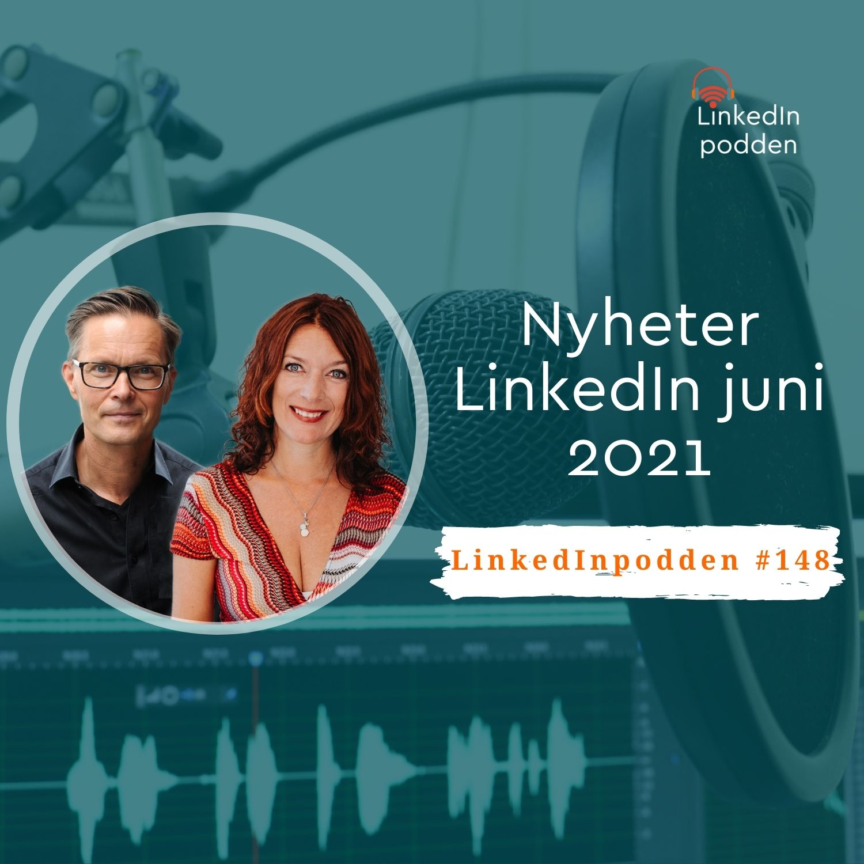 148 Nyheter LinkedIn juni 2021