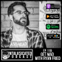 Artwork for Ep. 118: Get MAD with Ryan Fried