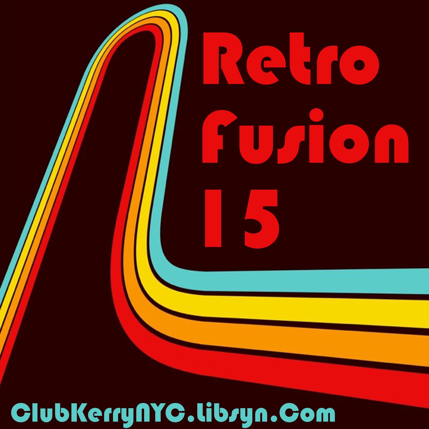 Retro Fusion 15 (Vocal House, Dance, Deep House, Melodic House) - DJ Kerry John Poynter show art