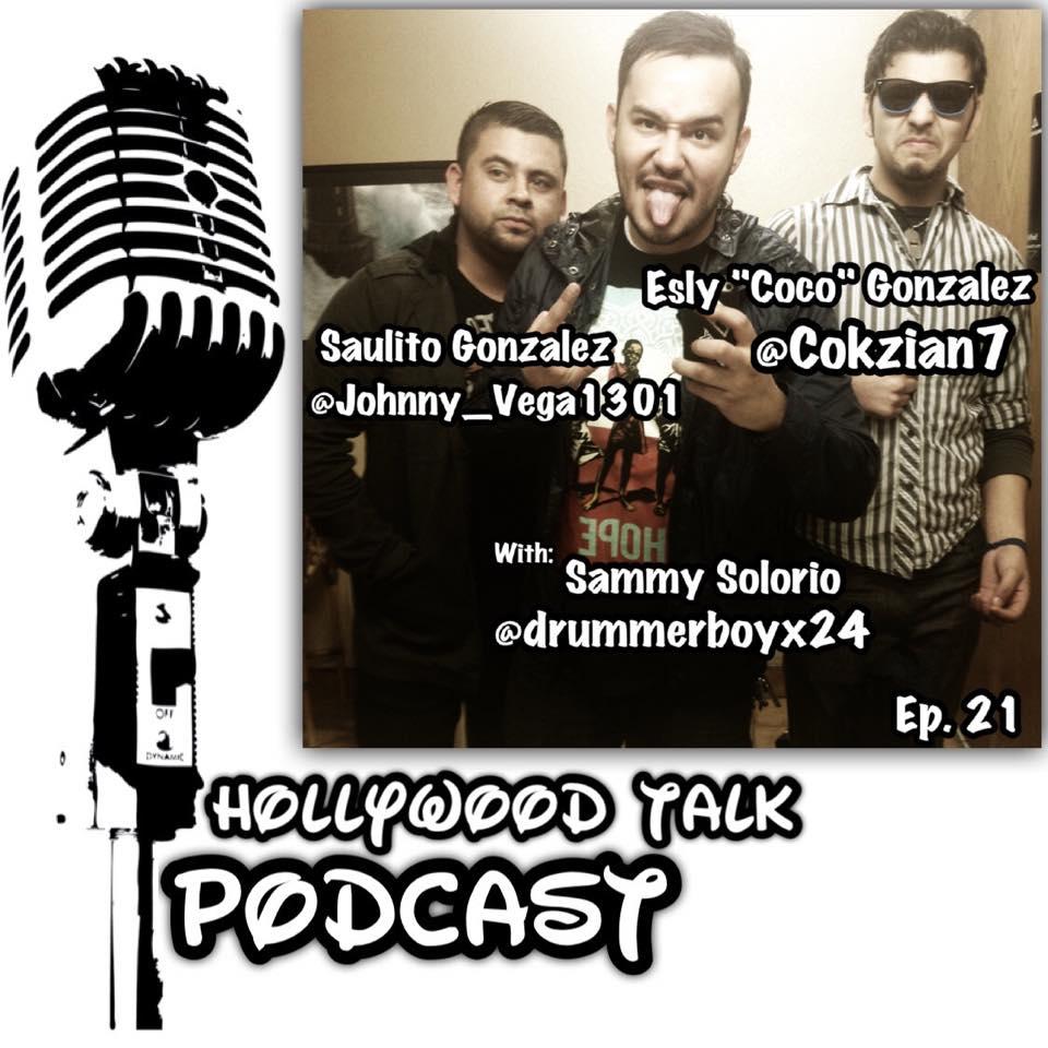 "#21 Hollywood Talk with Sammy Solorio - BROad Trip!! Saulito ""Johnny Vega"" Gonzalez and Esly ""Coco"" Gonzalez"