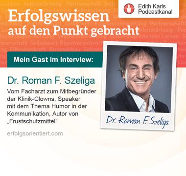 162 – Im Gespräch mit Dr. Roman F. Szeliga , Teil2