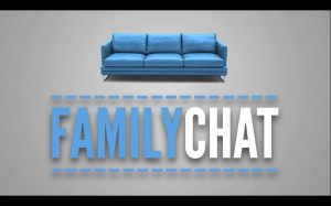 Family Chat Part 2 - 02/21/16