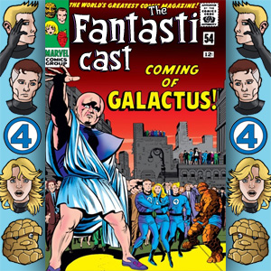 Episode 54: Fantastic Four #48 - The Coming Of Galactus