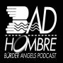 Artwork for Bad Hombre Episode 48 Peters Pt 2