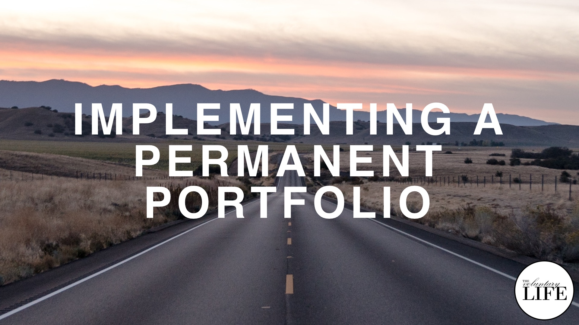 Bonus Episode 88: Implementing A Permanent Portfolio